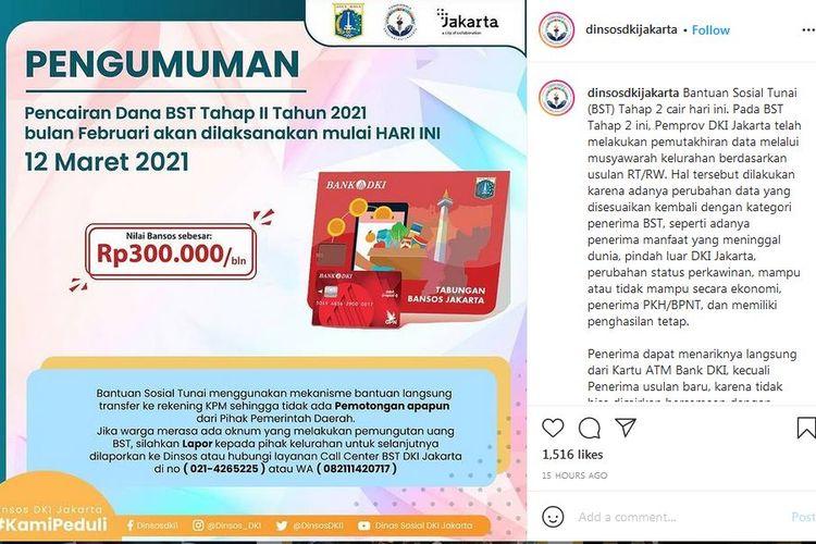 Pemerintah Provinsi (Pemprov) DKI Jakarta melalui Dinas Sosial (Dinsos) DKI mengumumkan pencairan Bantuan Sosial Tunai (BST) Februari 2021.