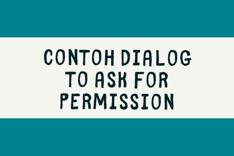 Ilustrasi contoh dialog meminta izin dalam bahasa Inggris.