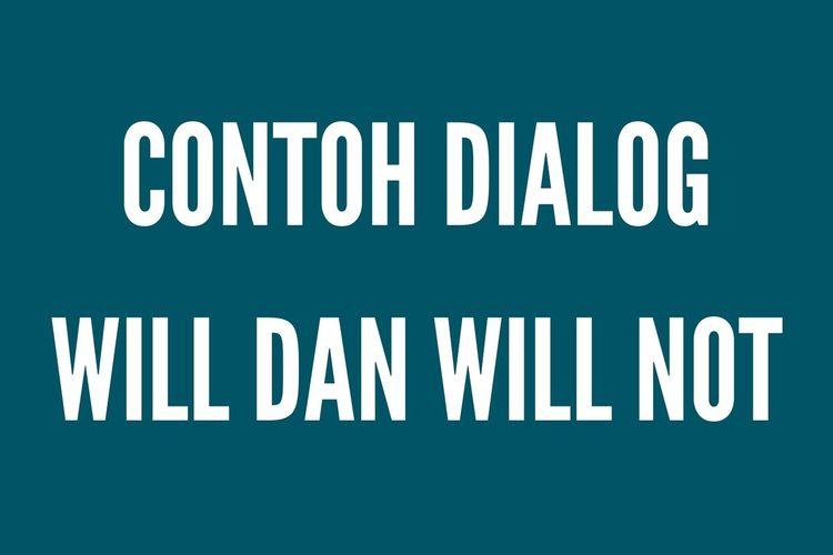 Ilustrasi contoh dialog untuk menyatakan akan atau tidak akan melakukan sesuatu.