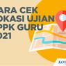 Tes PPPK Guru 2021: Peserta yang Terlambat Akan Diikutkan Seleksi Kompetensi 2