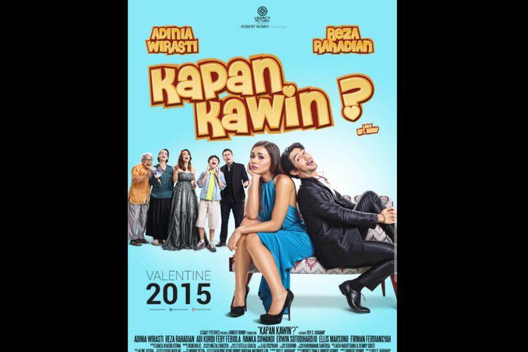 Poster film Kapan Kawin (2015), dibintangi Adinia Wirasti dan Reza Rahadian. Tayang 24 September di Netflix