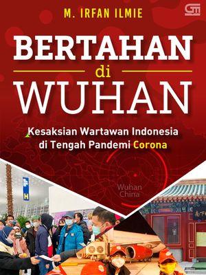 Buku Bertahan di Wuhan karya M Irfan Ilmie