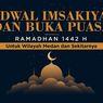 Jadwal Imsak dan Buka Puasa di Kota Medan Hari Ini, 19 April 2021