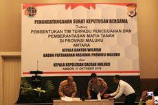 Berantas Mafia Tanah, BPN dan Polda Maluku Bentuk Tim Terpadu