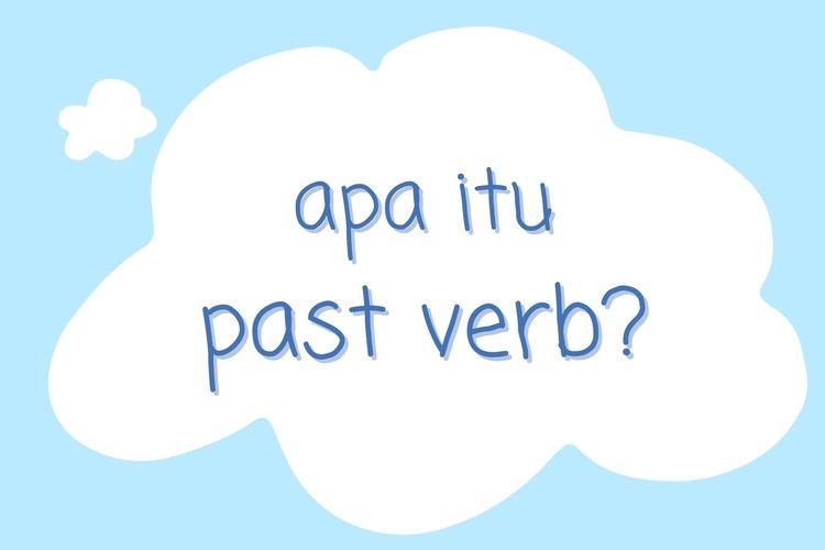 Ilustrasi tentang pengertian past verb dan contoh penggunaannya.