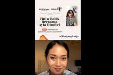 Begini Cerita Ayla Dimitri Bisa Jatuh Cinta dengan Batik Indonesia