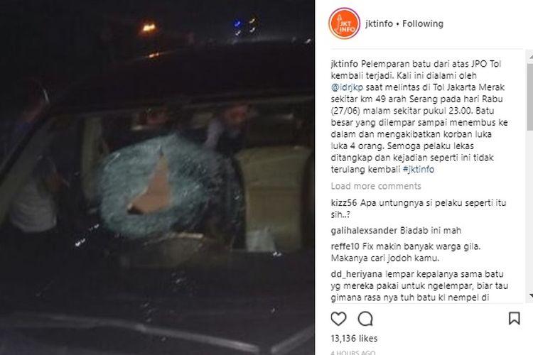Pelemparan batu di jalan tol kembali terjadi. Kali ini di tol Jakarta-Merak km 49, Rabu (27/6/2018) pukul 23.00.