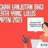 INFOGRAFIK: Lulus SNMPTN 2021, Apa Langkah Selanjutnya?