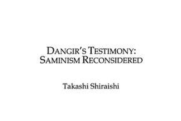 Catatan Takashi Shiraishi dalam 'Dangir's Testimony': Saminism Reconsidered' dalam dokumentasi Cornell University.