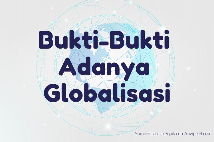 Ilustrasi bukti-bukti globalisasi
