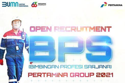 Rekrutmen Bimbingan Profesi Sarjana (BPS) Pertamina 2021, Simak Syarat dan Posisi yang Dibutuhkan