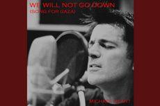 Lirik dan Chord Lagu We Will Not Go Down, Tribute Michael Heart untuk Gaza