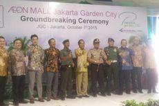 Hari ini, Aeon Mall Jakarta Garden City Resmi Dibangun