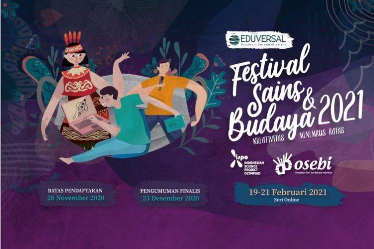 Festival Sains dan Budaya 2021 akan menggelar pameran dan kompetisi secara virtual 19?21 Februari 2021.