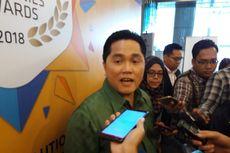 Erick Thohir Mengaku Ingin Segera Kembali ke Dunia Usaha