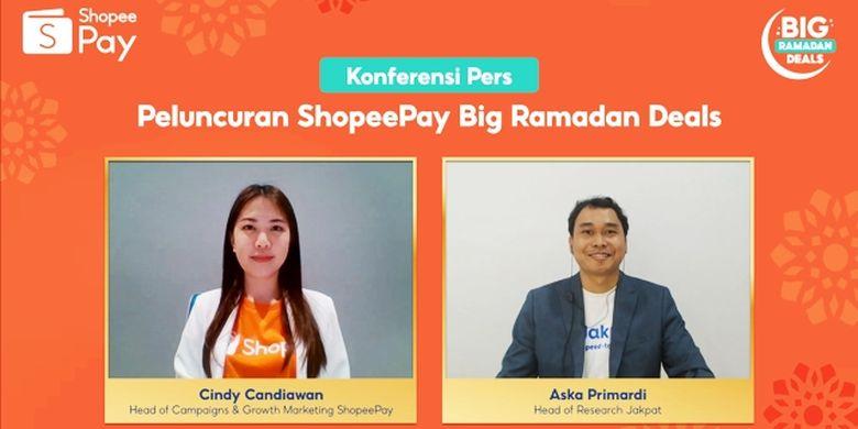Head of Campaigns and Growth Marketing ShopeePay Cindy Candiawan (kiri) dan Head of Research Jakpat Aska Primardi (kanan) dalam acara Peluncuran ShopeePay Big Ramadan Deals, pada Senin (26/4/2021)