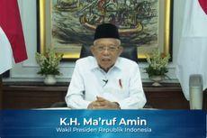 Ma'ruf Amin: Pengembangan Keuangan Syariah Memperkokoh Ketahanan Ekonomi Nasional