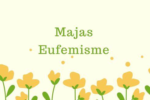 Contoh Majas Eufemisme