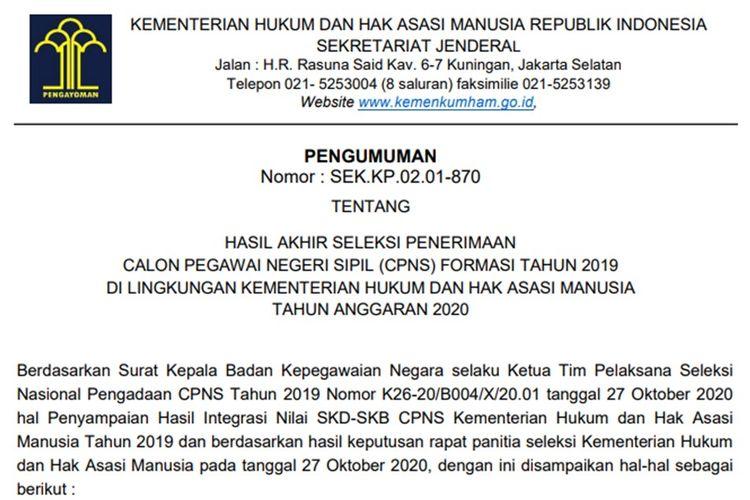Hasil akhir seleksi calon pegawai negeri sipil (CPNS) 2019 Kementerian Hukum dan Hak Asasi Manusia (kemenkumham).