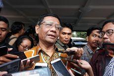 Mahfud MD Minta Aparat Lebih Manusiawi Tangani Papua