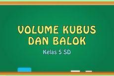 Rumus Volume Kubus dan Balok, Materi TVRI 15 Mei Kelas 5 SD