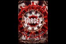 Sinopsis Film Target, 9 Pesohor Terjebak Permainan Berbahaya