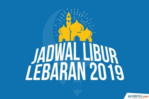 INFOGRAFIK: Jadwal Libur dan Cuti Bersama Lebaran 2019...