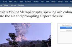 Erupsi Gunung Merapi Jadi Perhatian Media Internasional