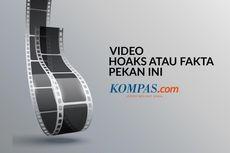 VIDEO: Hoaks atau Fakta Pekan Ini, dari Pernyataan Sri Mulyani hingga Gempa Lombok