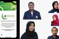 Cek Makanan Halal, Gunakan Aplikasi Haltect Karya Mahasiswa Unair
