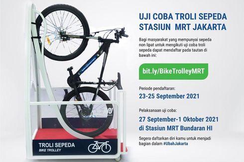 MRT Jakarta Uji Coba Troli Sepeda Non Lipat Mulai 27 September