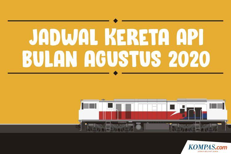 Jadwal Kereta Api Bulan Agustus 2020