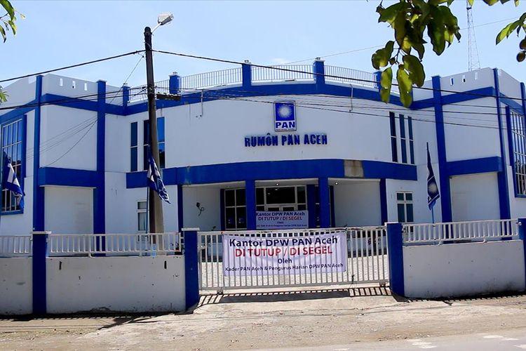 Kantor DPW PAN Aceh yang berada di Jalan Tgk Imum Lueng Bata, Banda Aceh disegel pengurus harian,