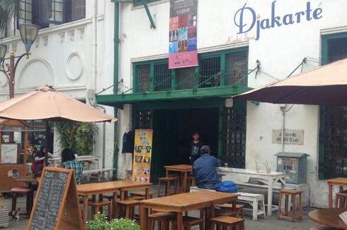 Kafe Historia dan Djakarte Jadi Proyek Percontohan UNESCO