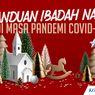 INFOGRAFIK: Panduan Ibadah Natal pada Masa Pandemi Covid-19