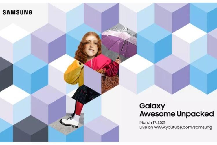 Samsung gelar acara bertajuk Galaxy Awesome Unpacked pada 17 Maret 2021
