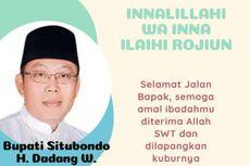 Situbondo Berduka, Selamat Jalan Pak Dadang Wigiarto...