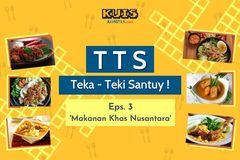 TTS - Teka-Teki Santuy Ep. 03 Makanan Khas Nusantara