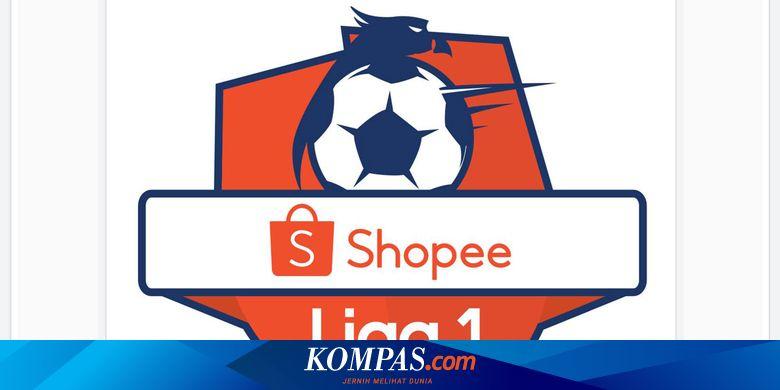 Hasil Dan Klasemen Sementara Shopee Liga 1 2020 Halaman All Kompas Com