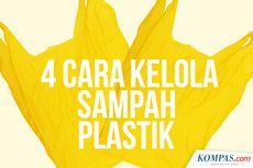 INFOGRAFIK: Selain Dibakar, 4 Cara Kelola Sampah Plastik
