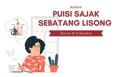 Makna Puisi Sajak Sebatang Lisong Karya W.S Rendra