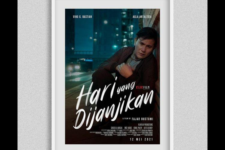 Poster film Hari yang Dijanjikan yang menampilkan Vino G Bastian.