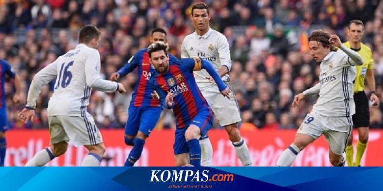 Link Live Streaming Barcelona Vs Madrid, Messi Ken