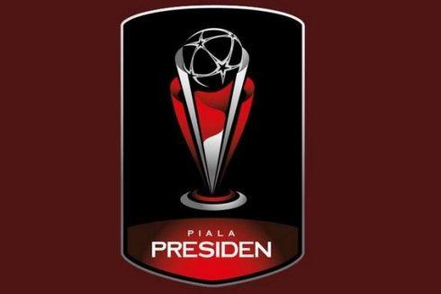 Jadwal Lengkap Pertandingan Piala Presiden 2015