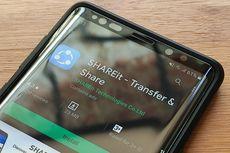 Aplikasi ShareIt di Android Rawan Dibajak Hacker