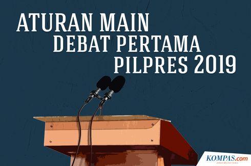 INFOGRAFIK: Aturan Main Debat Pertama Pilpres 2019..