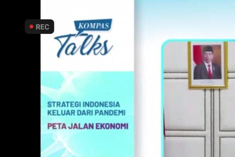 Menteri Koordinator Bidang Perekonomian Airlangga Hartarto pada Kompas Talks Sesi 2 yang membahas Peta Jalan Ekonomi secara daring, Sabtu (24/10/2020).
