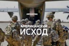 Media Rusia dan China Ramai-ramai Ejek Pemulangan Pasukan AS dari Afghanistan