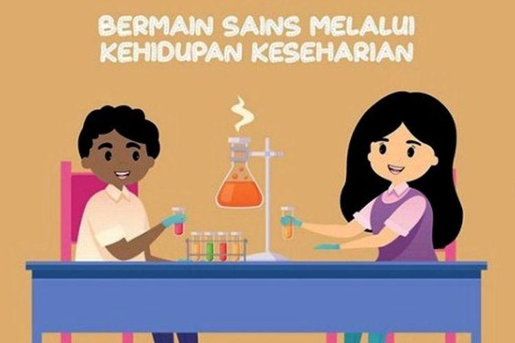 Tips bermain sains bagi anak usia dini.
