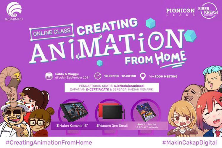 Kelas Online Animasi yang diselenggerakan Kemenkominfo dan GNLD Siberkreasi diadakan setiap Sabtu dan Minggu selama September 2021.